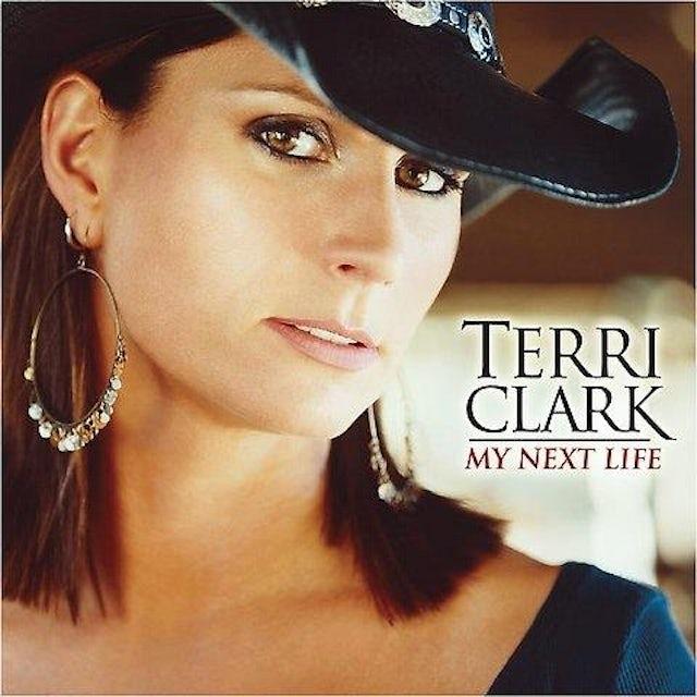 Terri Clark MY NEXT LIFE CD