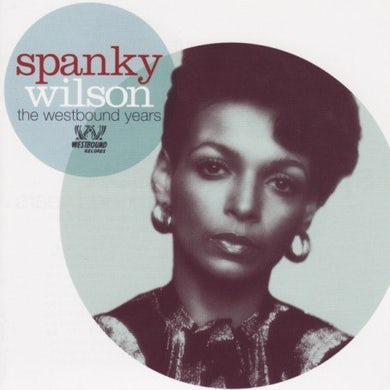 Spanky Wilson WESTBOUND YEARS CD