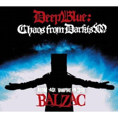 Balzac DEEP BLUE: CHAOS FROM DARKISM CD