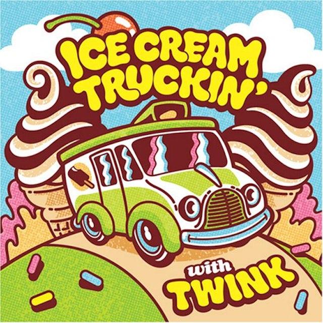 Twink ICE CREAM TRUCKIN CD