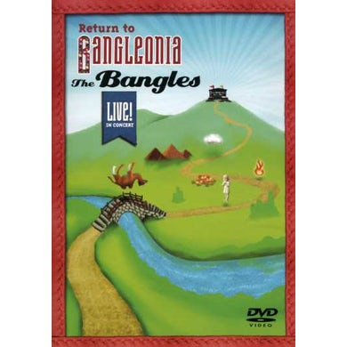 The Bangles RETURN TO BANGLEONIA: LIVE IN CONCERT DVD