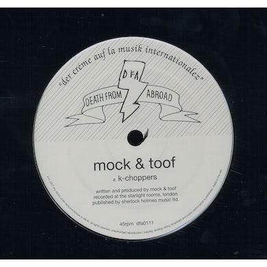 Mock & Toof K-CHOPPERS Vinyl Record
