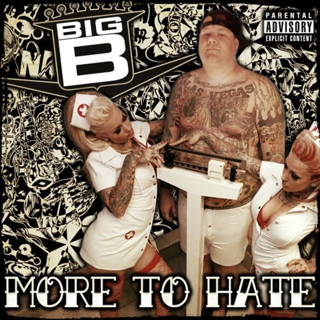 Big B MORE TO HATE CD