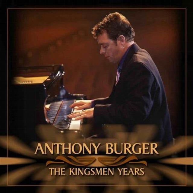 Anthony Burger KINGSMEN YEARS CD