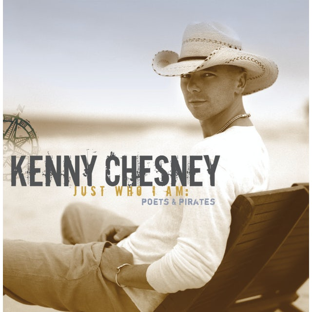 Kenny Chesney JUST WHO I AM: POETS & PIRATES CD
