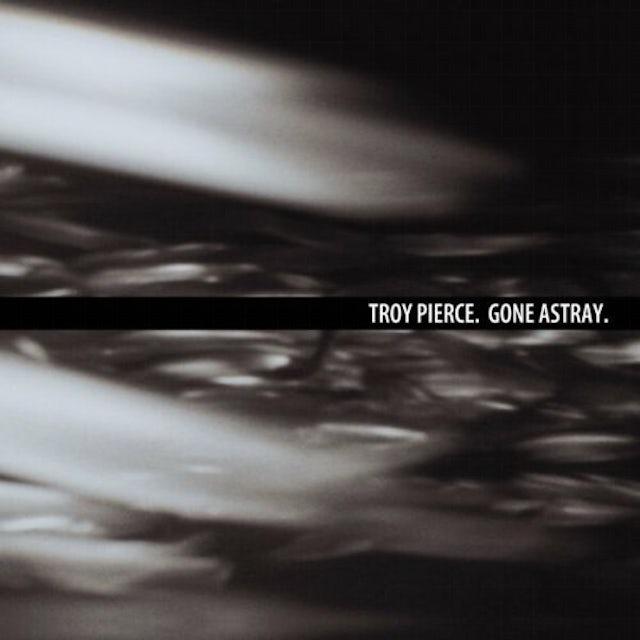 Troy Pierce GONE ASTRAY CD