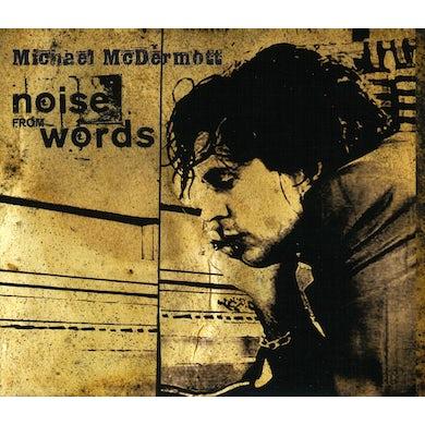 Michael McDermott NOISE FROM WORDS CD