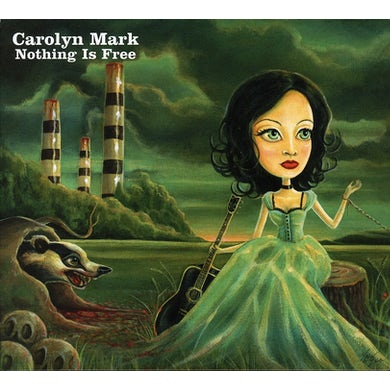 Carolyn Mark NOTHING IS FREE CD