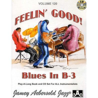 Jamey Aebersold FEELIN GOOD: BLUES IN B-3 CD