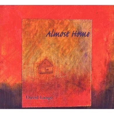 David Lange ALMOST HOME CD