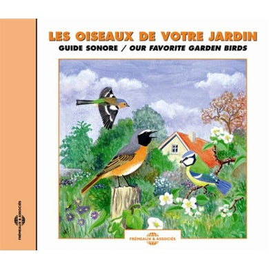 Sounds of Nature OUR FAVORITE GARDEN BIRDS: SOUND GUIDE CD