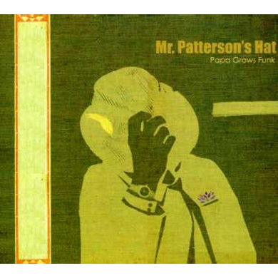 Papa Grows Funk MR PATTERSON'S HAT CD