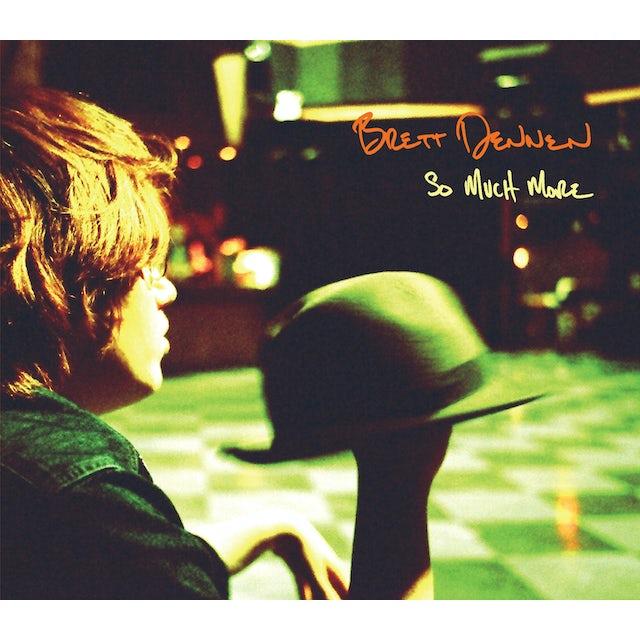 Brett Dennen SO MUCH MORE Vinyl Record