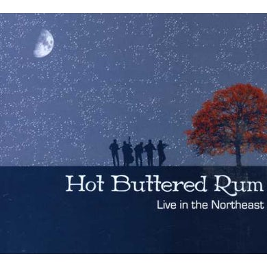 Hot Buttered Rum LIVE IN THE NORTHEAST CD