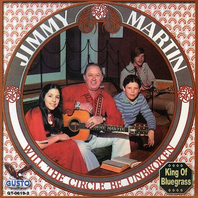Jimmy Martin WILL THE CIRCLE BE UNBROKEN CD