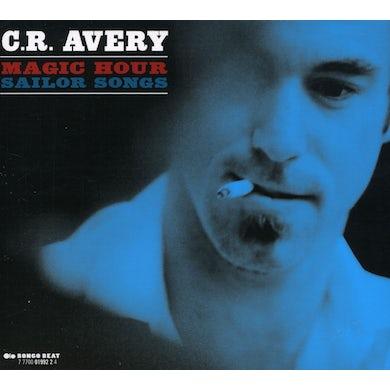 C.R. Avery MAGIC HOUR SAILOR SONGS CD