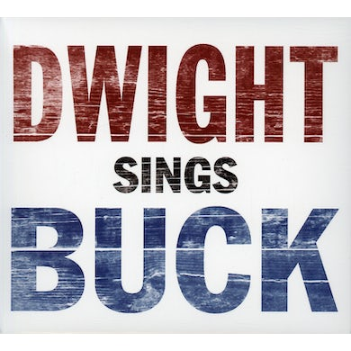 Dwight Yoakam DWIGHT SINGS BUCK CD