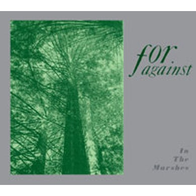 For Against IN THE MARSHES CD