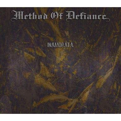 Method Of Defiance INAMORATA CD