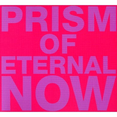White Rainbow PRISM OF ETERNAL NOW CD