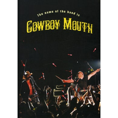 NAME OF THE BAND IS COWBOY MOUTH DVD