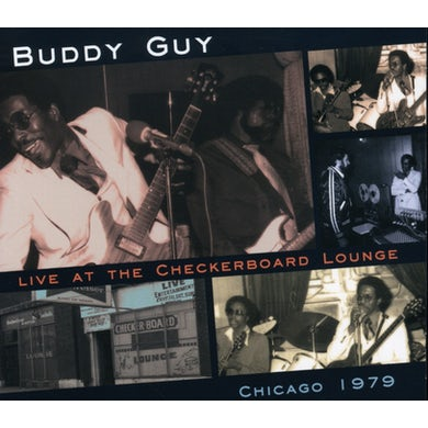 Buddy Guy LIVE AT THE CHECKERBOARD LOUNGE CHICAGO 1979 CD