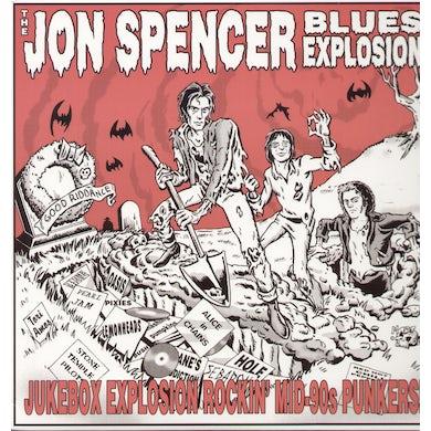 The Jon Spencer Blues Explosion JUKEBOX EXPLOSION Vinyl Record