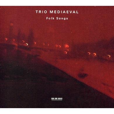 Trio Mediaeval FOLK SONGS CD