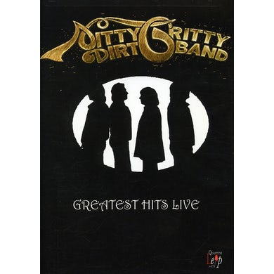 Nitty Gritty Dirt Band GREATEST HITS LIVE DVD