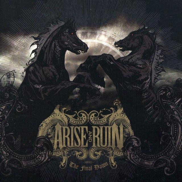 Arise & Ruin FINAL DAWN CD