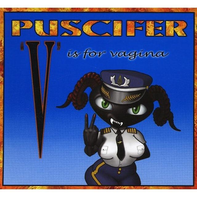 Puscifer V IS FOR VAGINA CD