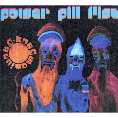 Power Pill Fist KONGMANIVONG CD