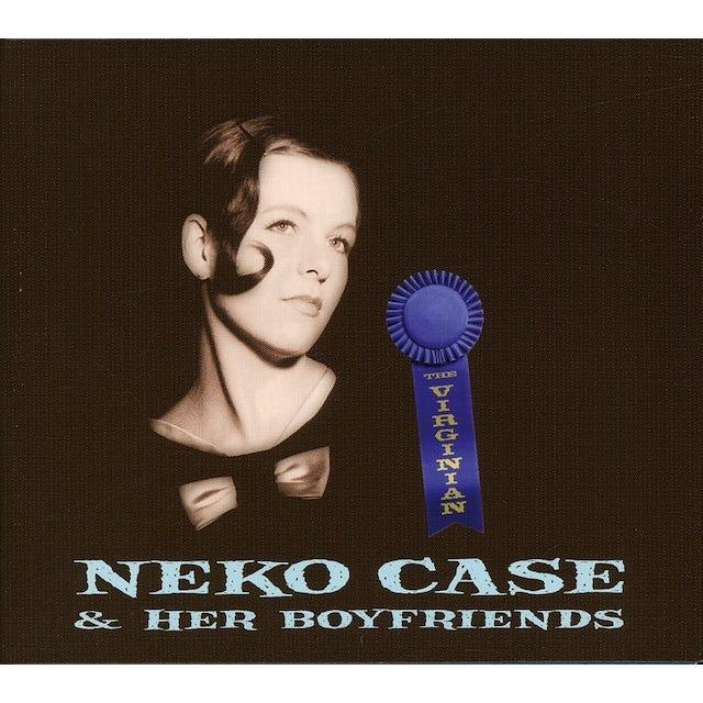 Neko Case & Her Boyfriends