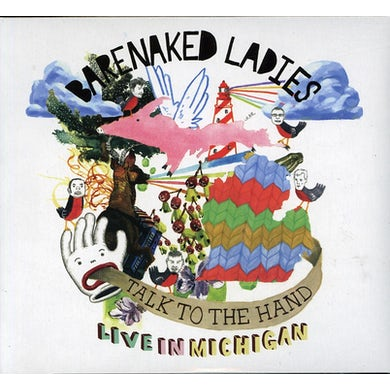 Barenaked Ladies TALK TO THE HAND: LIVE IN MICHIGAN CD