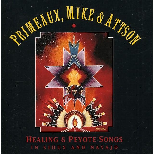 Primeaux & Mike PEYOTE & HEALING SONGS IN SIOUX & NAVAJO CD