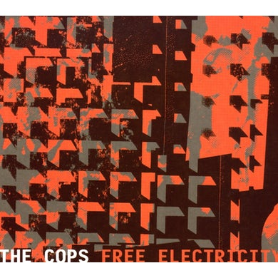 Cops FREE ELECTRICITY CD