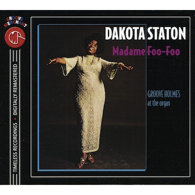 Dakota Staton MADAME FOO-FOO CD