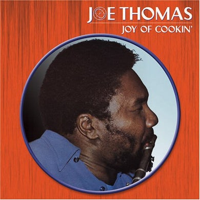 Joe Thomas JOY OF COOKIN CD