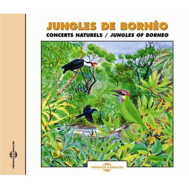 Sounds of Nature JUNGLES OF BORNEO CD