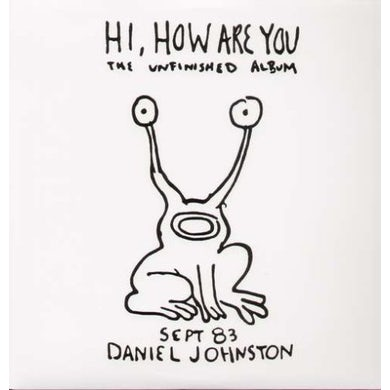 Daniel Johnston HI HOW ARE YOU Vinyl Record