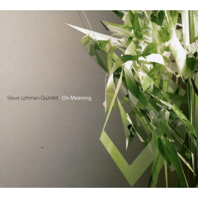 Steve Lehman ON MEANING CD