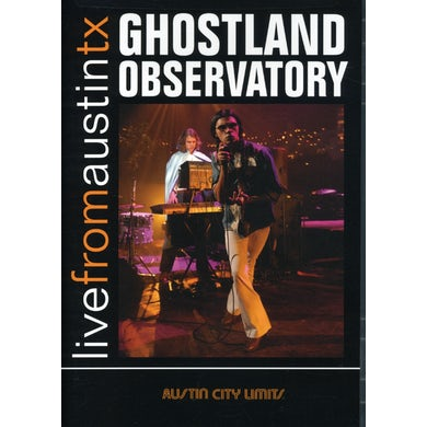 Ghostland Observatory LIVE FROM AUSTIN TEXAS DVD