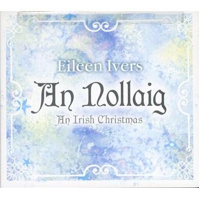 Eileen Ivers NOLLAIG: AN IRISH CHRISTMAS CD