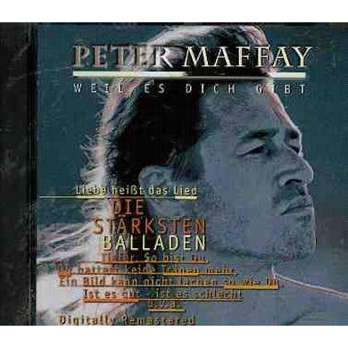 Peter Maffay WEIL ES DICH GIBT (DIE STARKSTEN BALLADE) CD