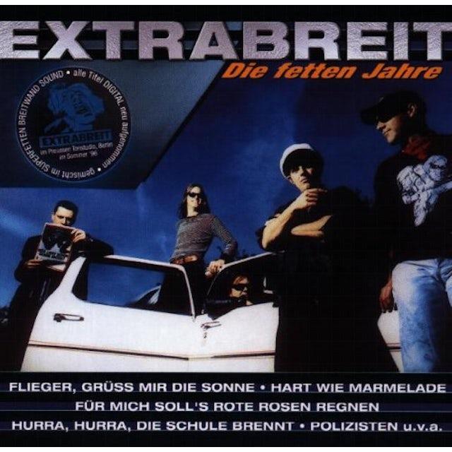 Extrabreit DIE FETTEN JAHRE CD