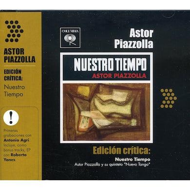 Astor Piazzolla EDICION CRITICA: NUESTRO TIEMPO CD