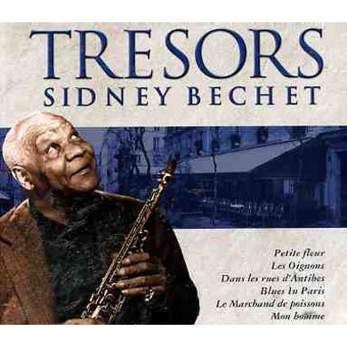 TRESORS SIDNEY BECHET CD