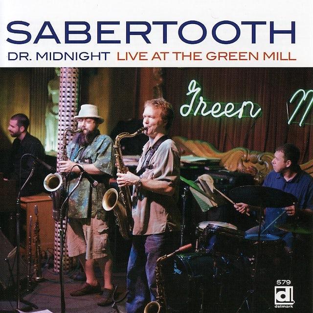 Sabertooth LIVE AT THE GREEN MILL CD