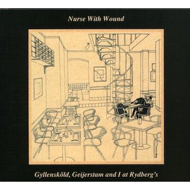Nurse With Wound GYLLENSKOLD GEIJERSTAM & I AT RYDBERG'S CD