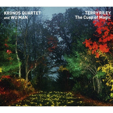 TERRY RILEY: THE CUSP OF MAGIC CD